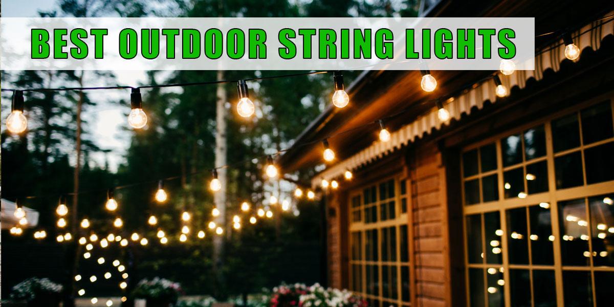 Best Outdoor String Lights